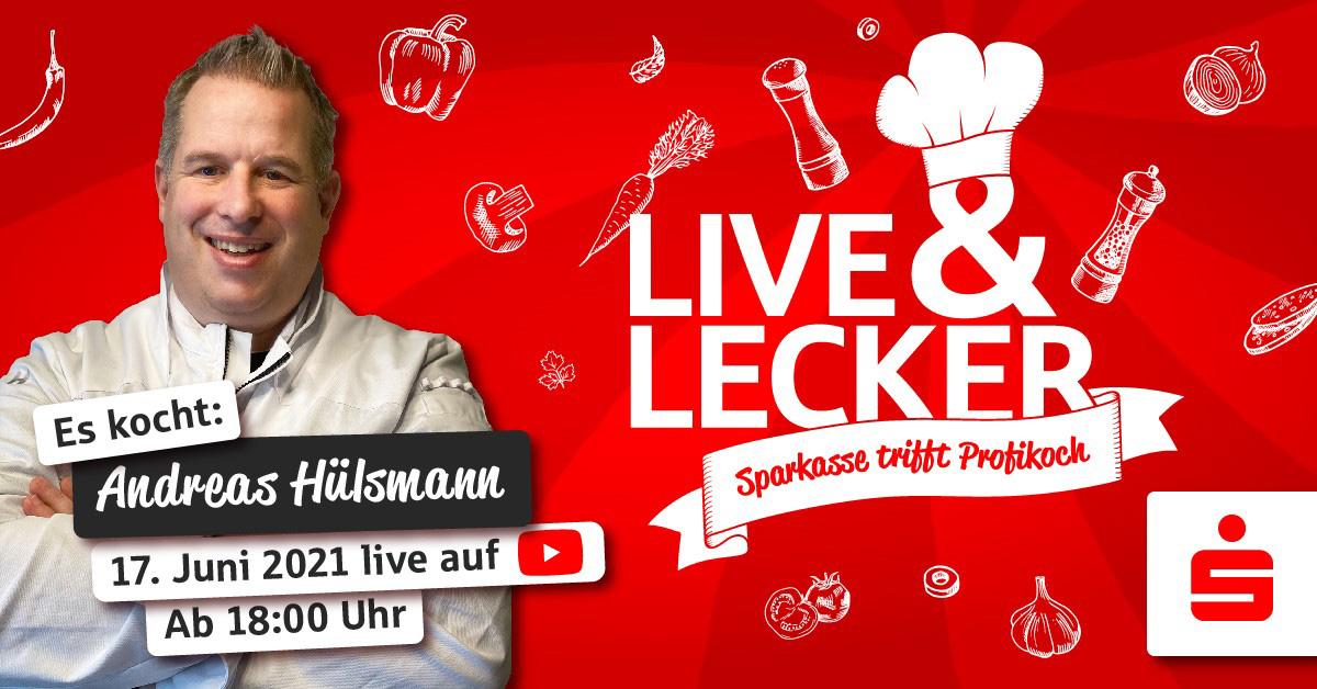 Live & Lecker: Sparkasse trifft Profikoch - Das Mitkoch-Event der Sparkasse Vest